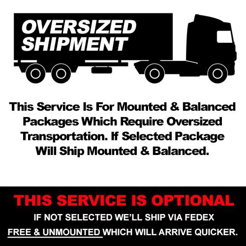 Mounted & Balanced – Oversized Freight Shipping